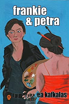 Frankie & Petra by [Kafkalas, EA]