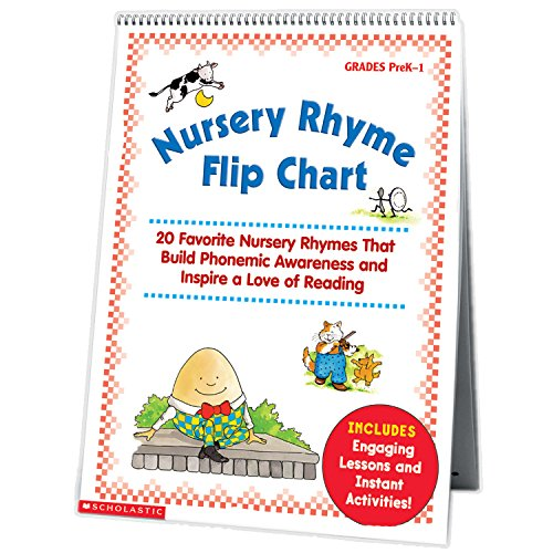 Nursery Rhyme Flip Chart: 20 Favorite Nursery Rhymes That Build Phonemic Awareness and Inspire a Love of Reading ()