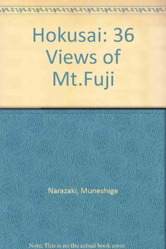 HOKUSAI: The Thirty-six Views of Mt. Fuji (Masterworks of Ukiyo-e series) (Hokusai Mt Fuji)