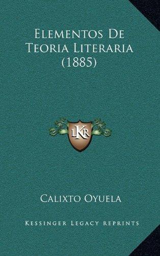 Elementos De Teoria Literaria (1885) (Spanish Edition) pdf
