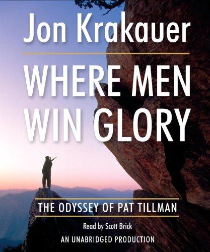 Where Men Win Glory: The Odyssey of Pat Tillman (Cd Odyssey Player)