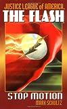 The Flash: Stop Motion (JLA (Pocket Star))