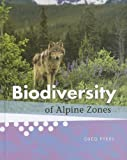 Biodiversity of Alpine Regions, Greg Pyers, 1608705285