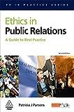 Ethics in Public Relations (PR in Practice)