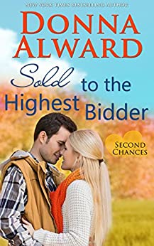 Download for free Sold to the Highest Bidder: Second Chances Series #4