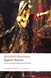 Against Nature, Joris-Karl Huysmans, 0199555117