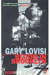 Blood in Brooklyn (Bloodlines) by Gary Lovisi (1999-06-03)