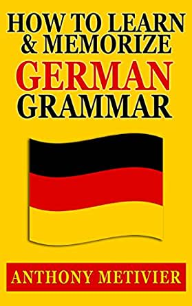 How to Learn and Memorize German Grammar ... Using a Memory Palace ...