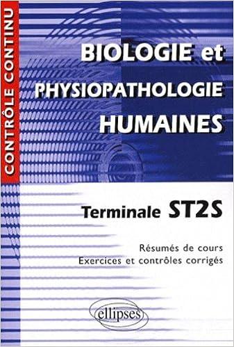Télécharger Google e-books Biologie humaine et physiopathologie humaines, Terminale ST2S iBook by Laurent Martorell,Sylvie Basmadjian 2729851267