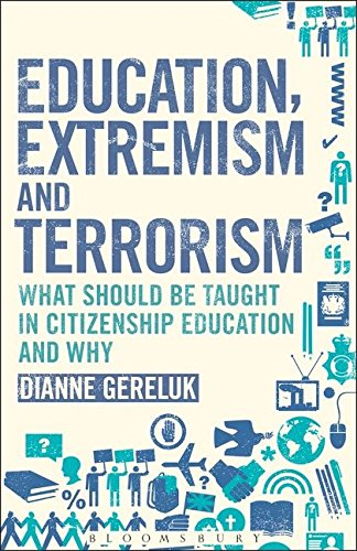 Education, Extremism and Terrorism: What Should be Taught in Citizenship Education and Why