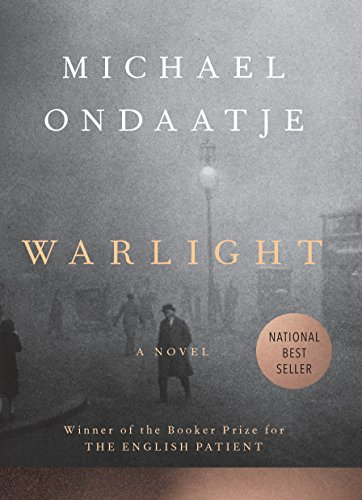 Book cover from Warlight: A novel by Michael Ondaatje