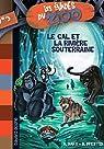 Les évadés du Zoo, Tome 3 : Le GAL et la rivière souterraine par Marx