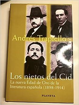 Los nietos del Cid (La España plural): Amazon.es: Andrés Trapiello: Libros