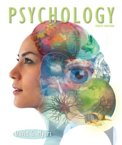 By David G., PhD Myers - Psychology (10th Tenth Edition)