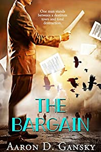 The Bargain by Aaron D. Gansky ebook deal