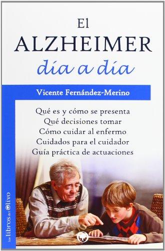 Descargar Libro El Alzheimer Día A Día Vicente FernÁndez-merino