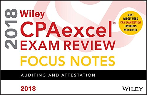 Wiley CPAexcel Exam Review 2018 Focus Notes: Auditing and Attestation