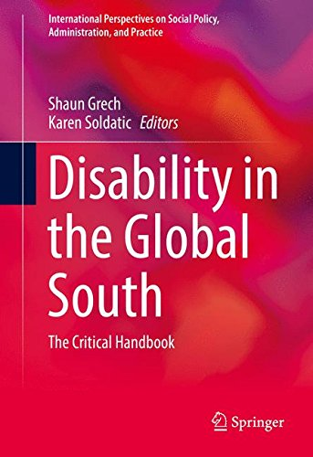 Disability in the Global South: The Critical Handbook (International Perspectives on Social Policy, Administration, and