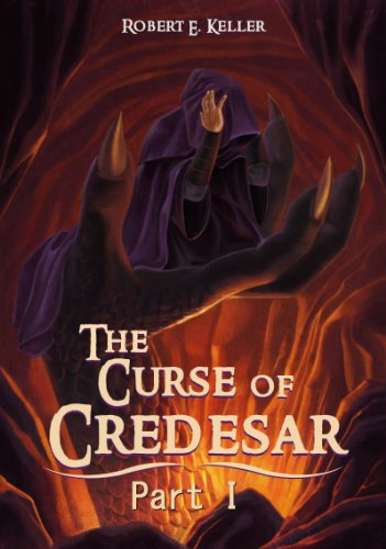 The Curse of Credesar, Part 1 (The Curse of Credesar Series)