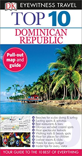 Top 10 Dominican Republic (DK Eyewitness Travel Guide) - Dominican Republic Map