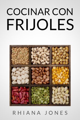 COCINAR CON FRIJOLES (Spanish Edition) by [Jones, Rhiana]