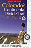 img - for Colorado's Continental Divide Trail: The Official Guide by Tom Lorang Jones (2004-09-01) book / textbook / text book