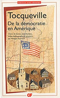 De la démocratie en Amérique par Alexis de Tocqueville