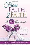 img - for From Faith 2 Faith: A 45 Days Devotional book / textbook / text book