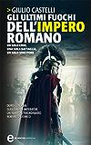 Gli ultimi fuochi dell'impero romano (Imperator Vol. 2)