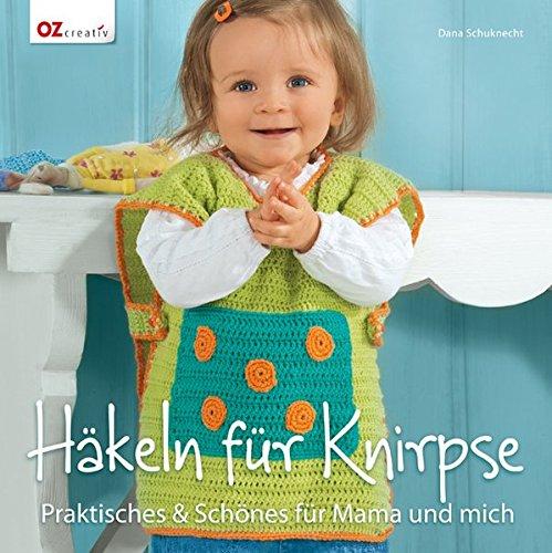 hkeln-fr-knirpse-praktisches-schnes-fr-mama-und-mich