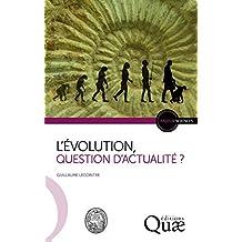 L'Évolution, question d'actualité ? (Enjeux sciences) (French Edition)