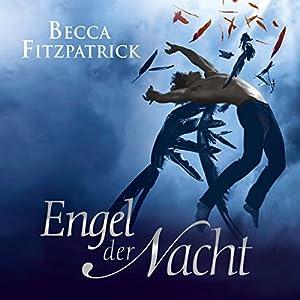 Engel der Nacht Hörbuch