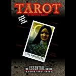 Tarot Stripped Bare: The Essential Guide to Using Tarot | Helena Martin