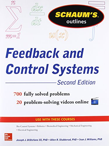 Schaum's Outline of Feedback and Control Systems, 2nd Edition (Schaum's Outlines)