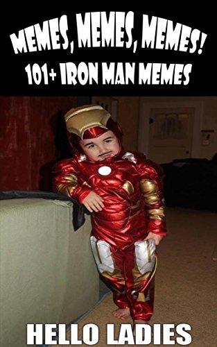 amazon com memes memes memes 101 iron man memes ebook memes