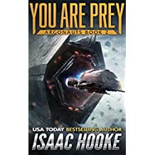 You Are Prey (Argonauts Book 2)