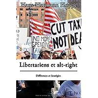 Libertariens et alt-right: Différences et Stratégies