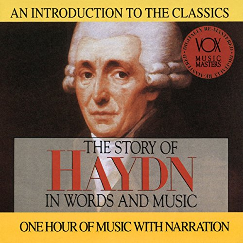 The Story of Haydn in Words and Music (Music Of And Words In Story)
