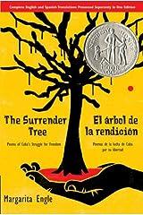 The Surrender Tree/El árbol de la rendición: Poems of Cuba's Struggle for Freedom/Poemas de la Lucha de Cuba por su Libertad Kindle Edition