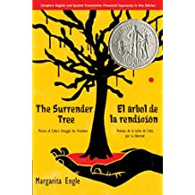 The Surrender Tree: Poems of Cubas Struggle for Freedom Apr 1, 2008