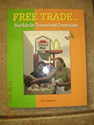 Free Trade: Free Rein for Transnational Corporations