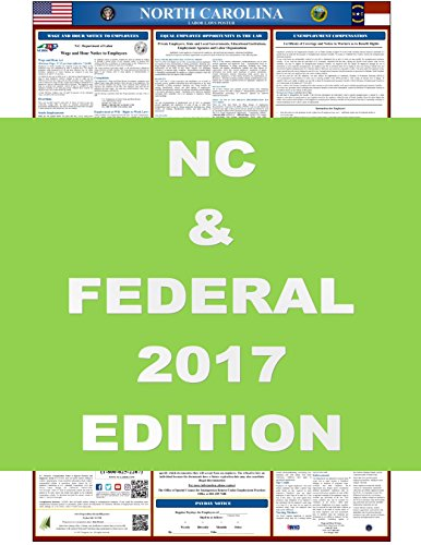 2017 North Carolina State and Federal Labor Law Poster 24'' x 36'' by Progresa Inc.