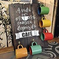 PLACA DECORATIVA EM MDF - PORTA XÍCARAS CAFÉ - C3030