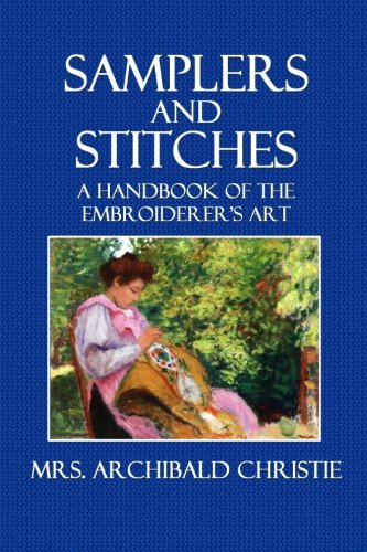 samplers-and-stitches-a-handbook-of-the-embroiderer-s-art