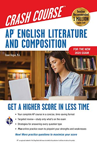 AP® English Literature & Composition Crash Course, For the New 2020 Exam, Book + Online (Advanced Placement (AP) Crash Course)