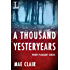 A Thousand Yesteryears (Point Pleasant)