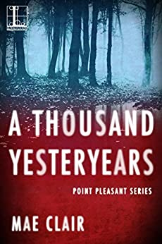 A Thousand Yesteryears (Point Pleasant) by [Clair, Mae]