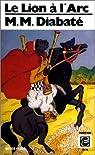 Le lion à l'arc par Diabaté