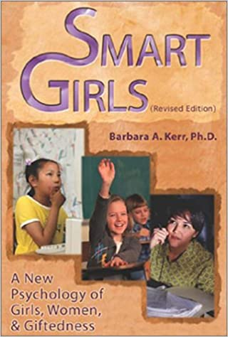 Smart Girls: A New Psychology of Girls, Women and Giftedness