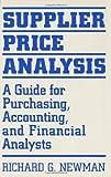 Supplier Price Analysis, Richard G. Newman, 0899305458